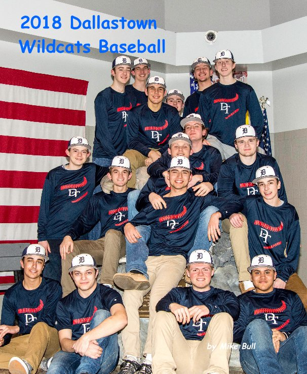 View 2018 Dallastown Wildcats Baseball by Mike Bull