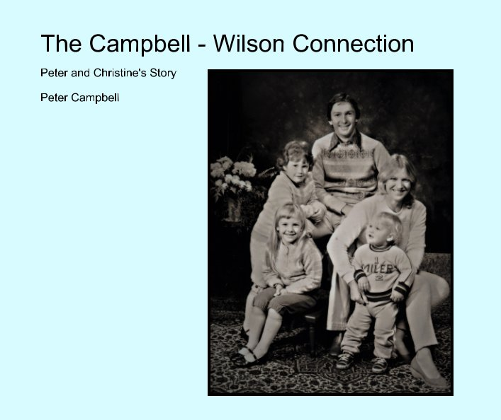 View The Campbell - Wilson Connection by Peter Campbell