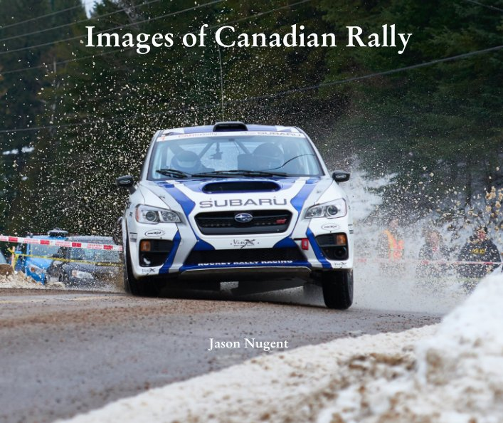 View Images of Canadian Rally by Jason Nugent
