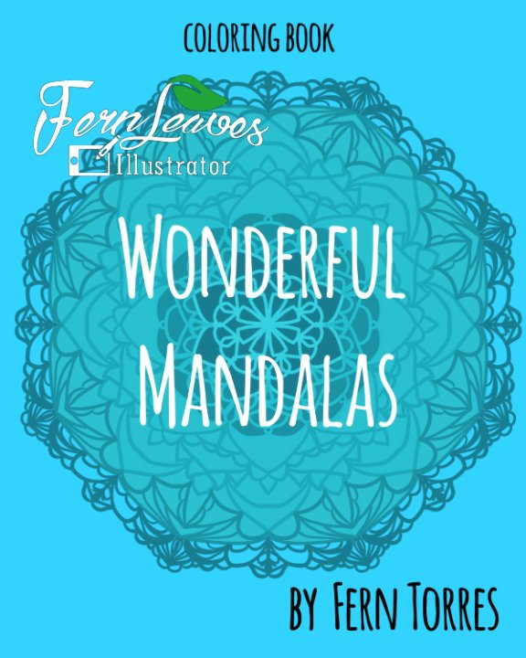 View Wonderful Mandalas by Fern Torres