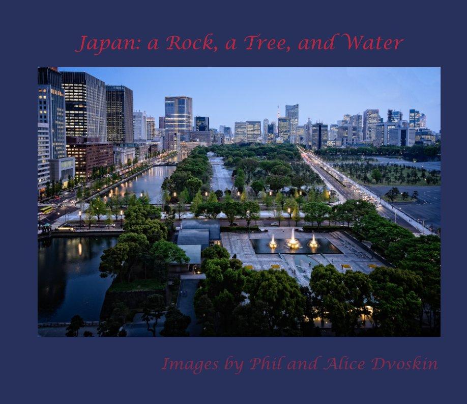 Bekijk Japan: A Rock, a Tree, and Water op Phil Dvoskin