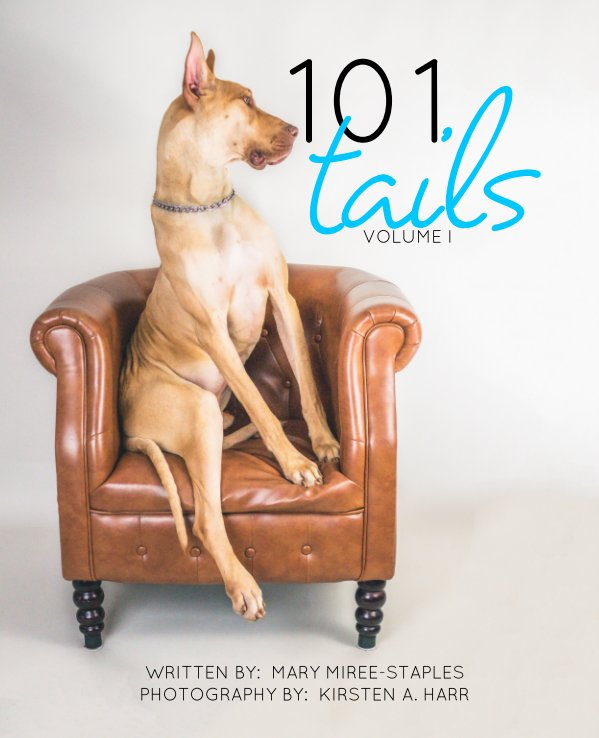 View 101 Tails:  Volume I by M. MIREE-STAPLES, K. HARR