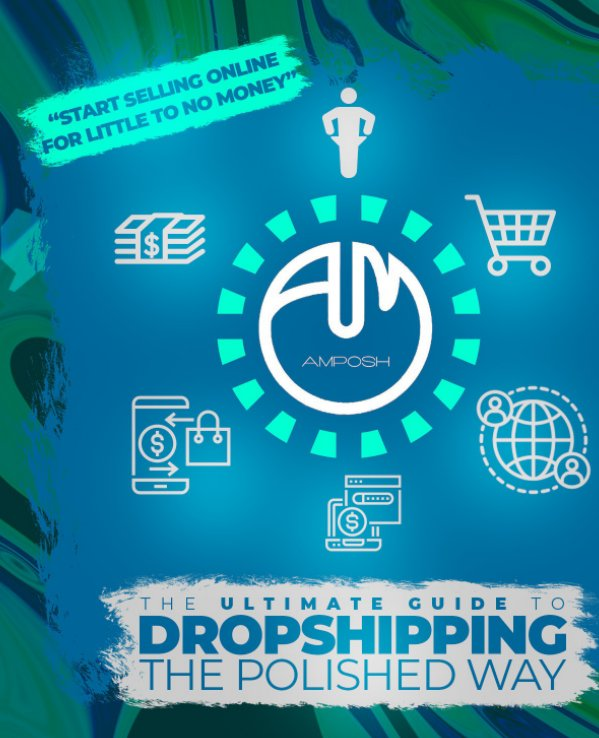 View The Ultimate Guide To Drop Shipping The Polished Way by A-Marie Poshly-Saunders