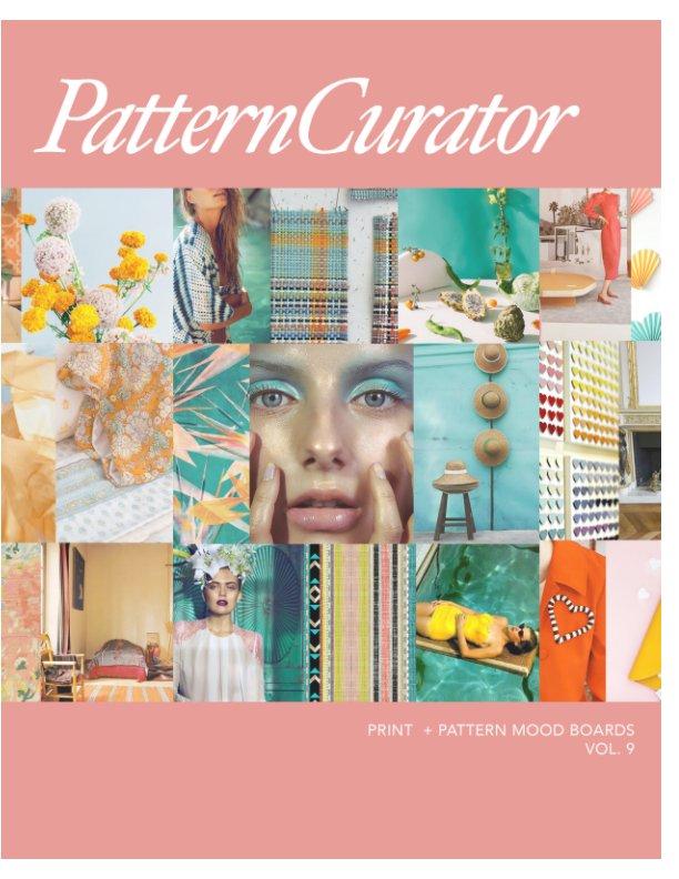 Bekijk Pattern Curator Print + Pattern Mood Boards Vol. 9 op PatternCurator