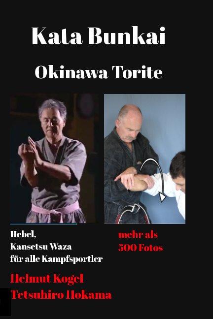 View Kata Bunkai  Deutsche Ausgabe by Helmut Kogel, Tetsuhiro Hokama