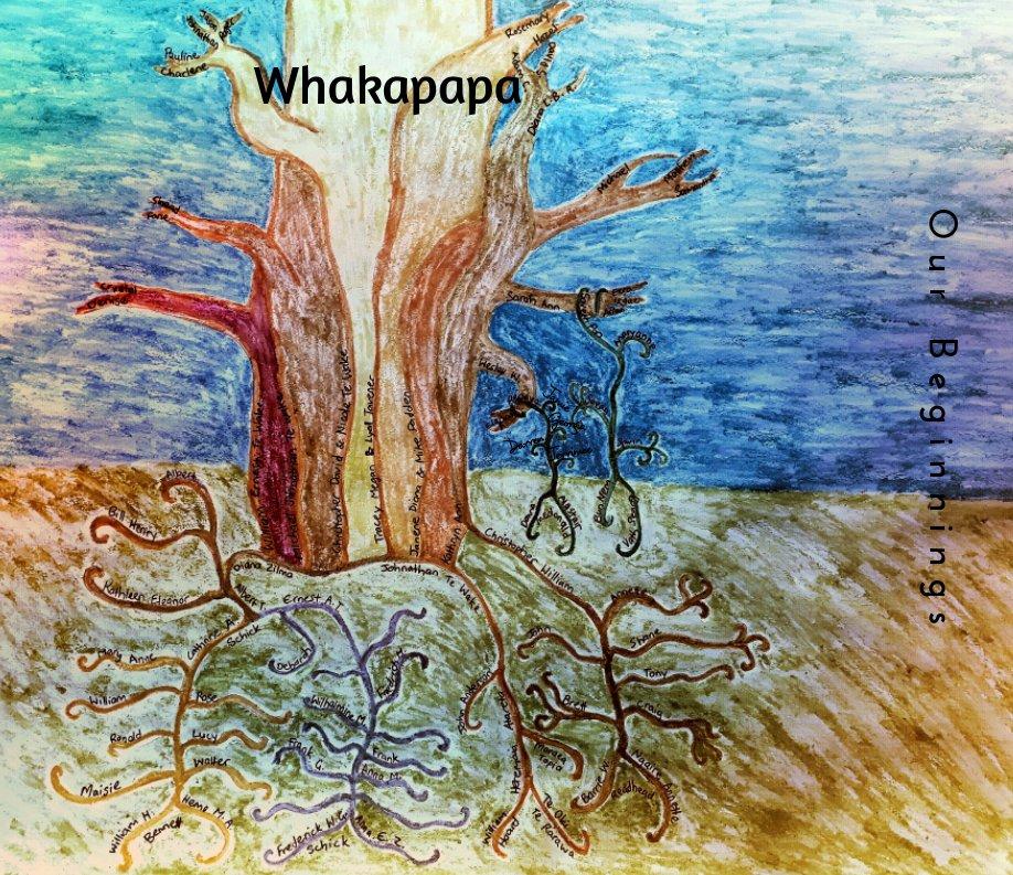 Visualizza Whakapapa, Our Beginnings. di Sarah Pon, K Readhead