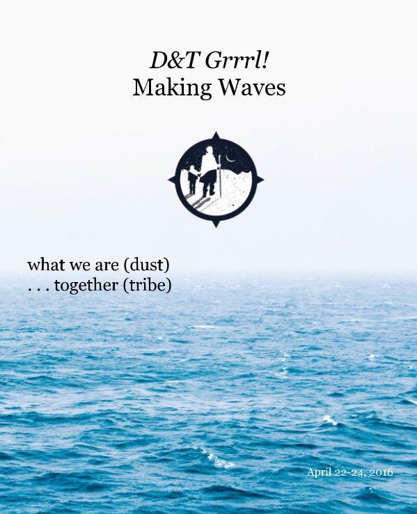 Bekijk D&T Grrrl! Making Waves op abusajidah
