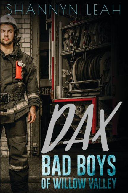 View DAX Bad Boys Of Willow Valley by Shannyn Leah
