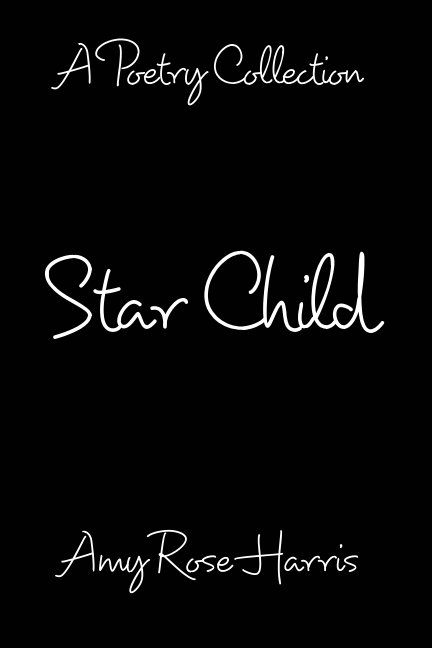 View Star Child by Amy Rose Harris