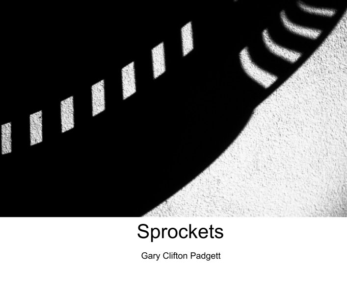 View Sprockets by Gary Clifton Padgett