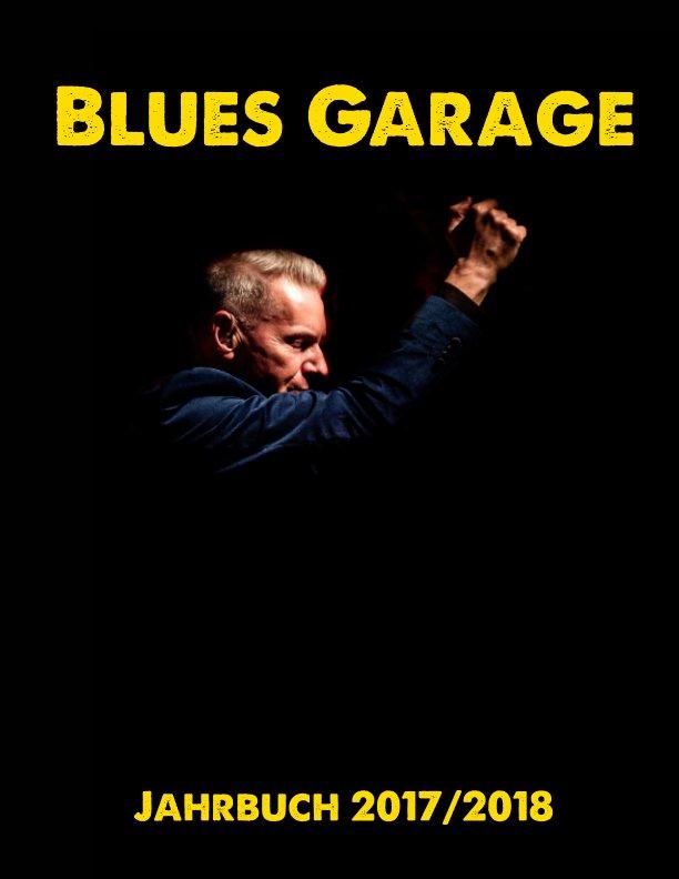 Blues Garage Jahrbuch 2017/2018 nach Martin Knaack anzeigen