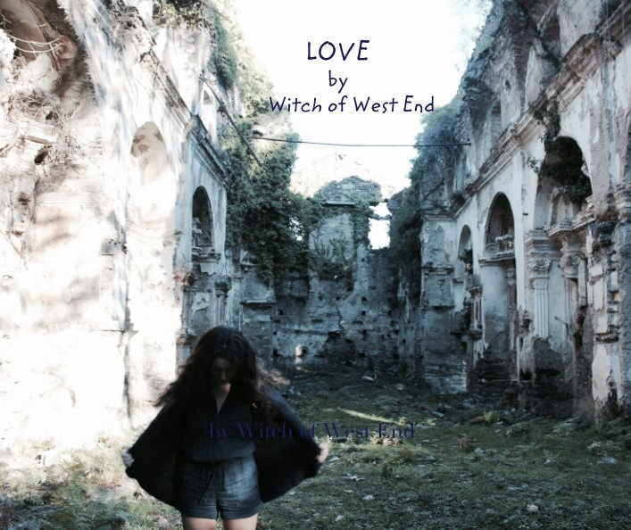 View LOVE            by                   Witch of West End by Witch of West End