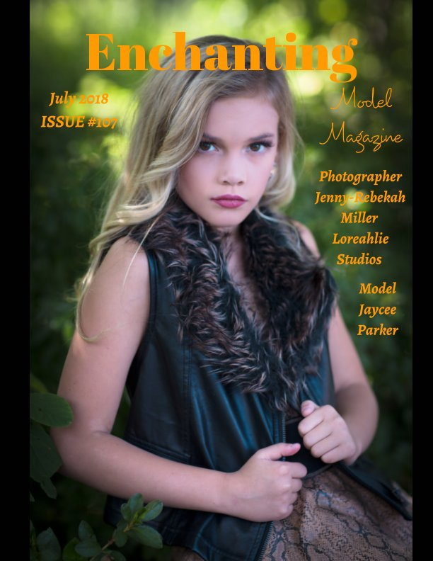 View Issue #107 Enchanting Model Magazine July 2018 by Elizabeth A. Bonnette
