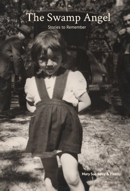 Visualizza The Swamp Angel di Mary Sue Kelly