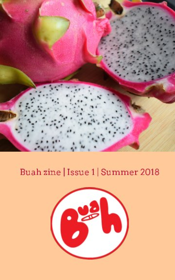 View Buah zine: Issue 1 by Teta