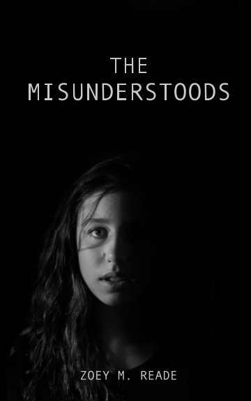 View The Misunderstoods by Zoey Reade