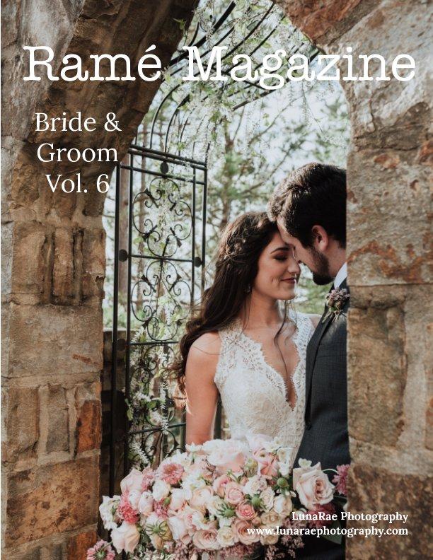 View Ramé Magazine | Vol. 6 | Bride & Groom by Ramé Magazine
