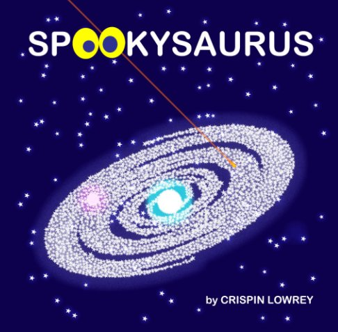 View SPOOKYSAURUS by Crispin Lowrey