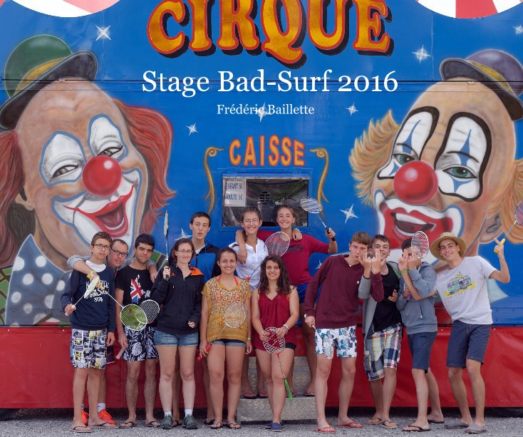 View Stage Bad-Surf 2016 by Frédéric Baillette