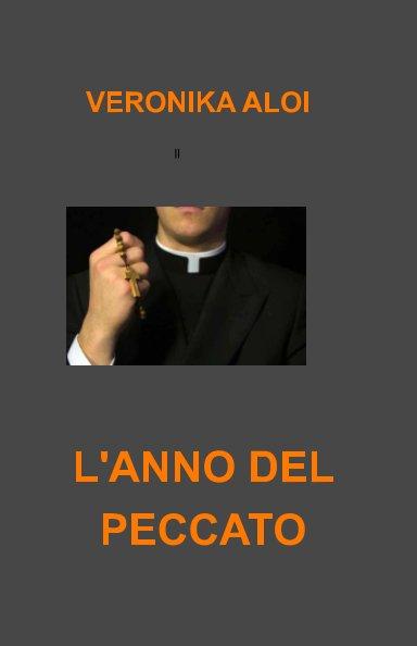 Bekijk L'ANNO DEL PECCATO op VERONIKA ALOI