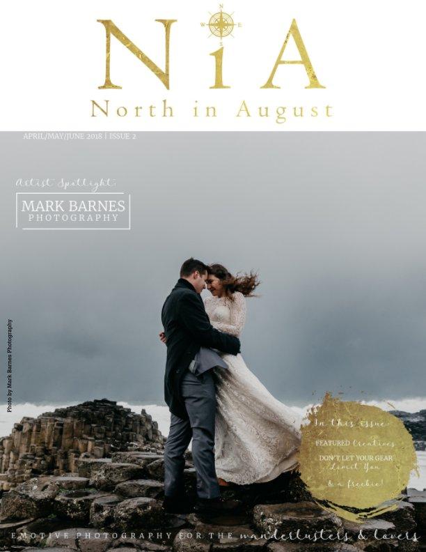 View North in August Magazine - Issue 2 by Amandamarie Gillen