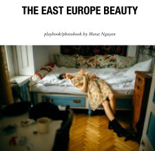 THE EAST EUROPE BEAUTY - Arts & Photography Books photo book