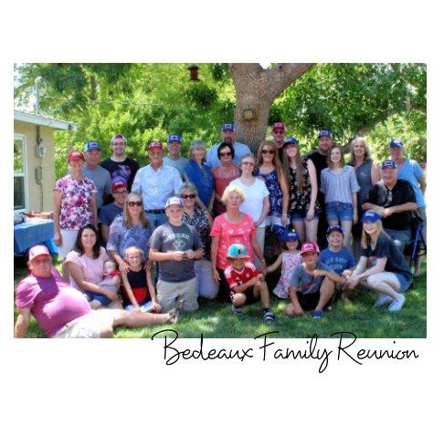 View Bedeaux Family Reunion by Darlene Saavedra