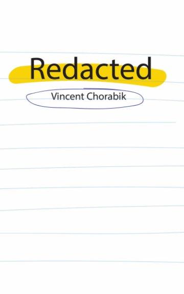 View Redacted by Vincent Chorabik