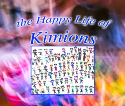 The Happy Life of Kimions - Arts & Photography Books photo book