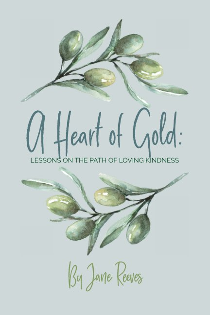 View A Heart of Gold by Jane Reeves