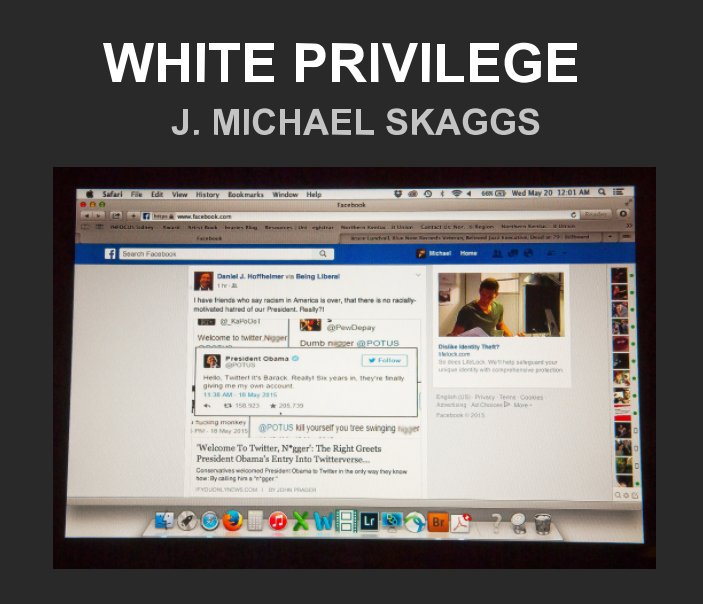 View White Privilege by J. Michael Skaggs