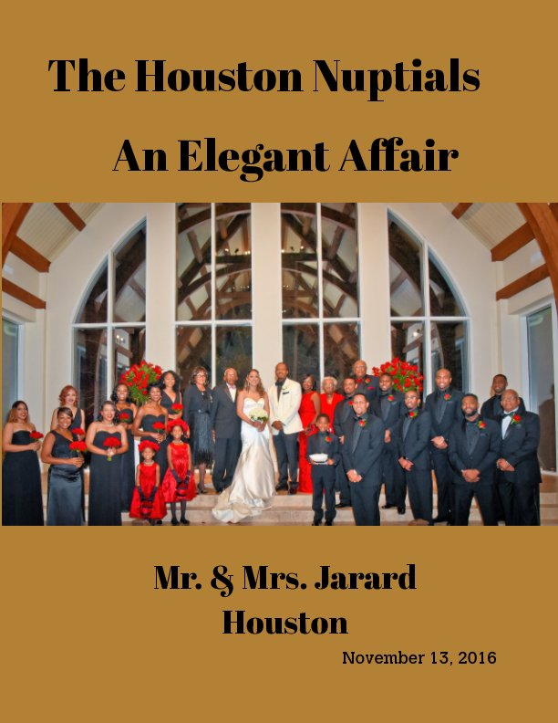 View The Houston Nuptials by Life's Pages