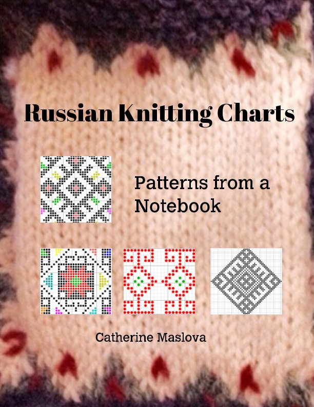 View Russian Knitting Charts by Catherine Maslova