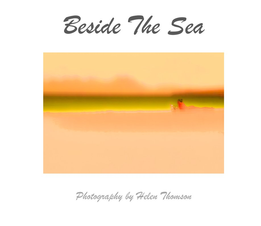 View Beside the Sea by Helen Thomson