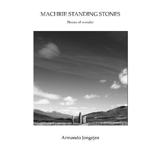 Bekijk MACHRIE STANDING STONES op Armando Jongejan