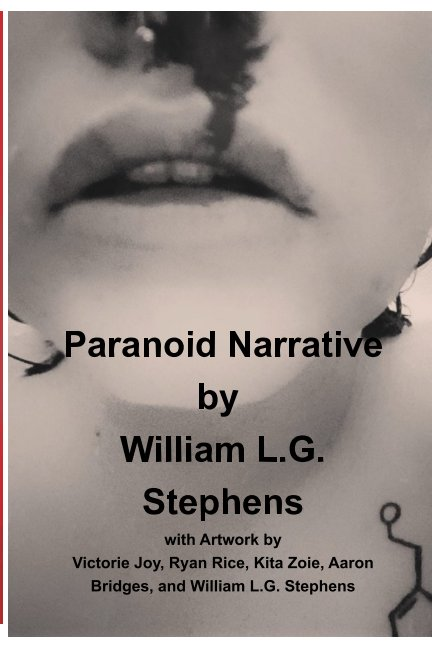 View Paranoid Narrative by William LG Stephens
