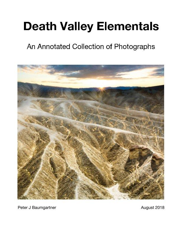 View Death Valley Elementals by Peter J Baumgartner