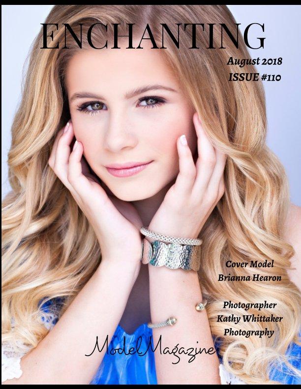 Ver Issue #110 Enchanting Model Magazine August  2018 Top Models por Elizabeth A. Bonnette