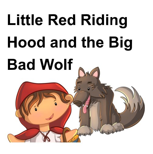 little red riding hood from the wolfs point of view