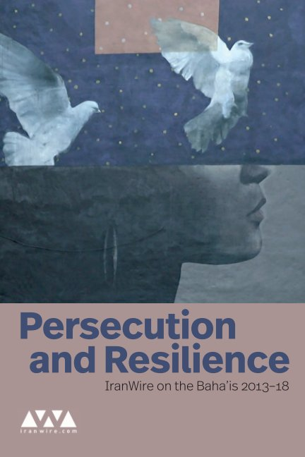 Ver Persecution and Resilience por IranWire