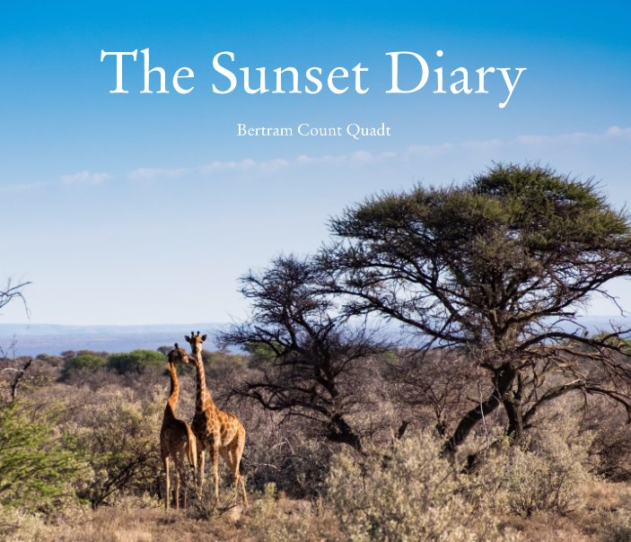 View The Sunset Diary by Bertram Count Quadt