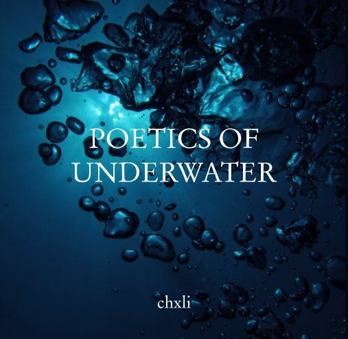 View Poetics of Underwater by chxli