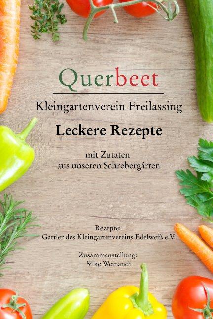 View Querbeet - Kochbuch by Silke Weinandi