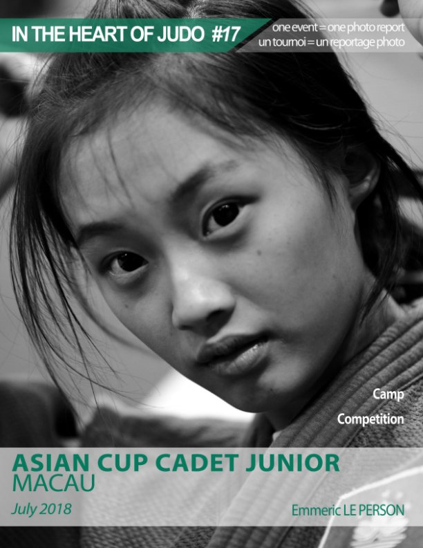 View 2018 ASIAN CUP MACAU CADETS-JUNIORS by Emmeric LE PERSON