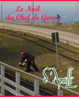 Le Noël du Chef de Gare - Enfants livre photo