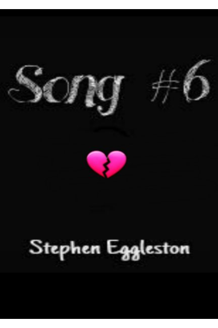 View Song #6 by Stephen Eggleston