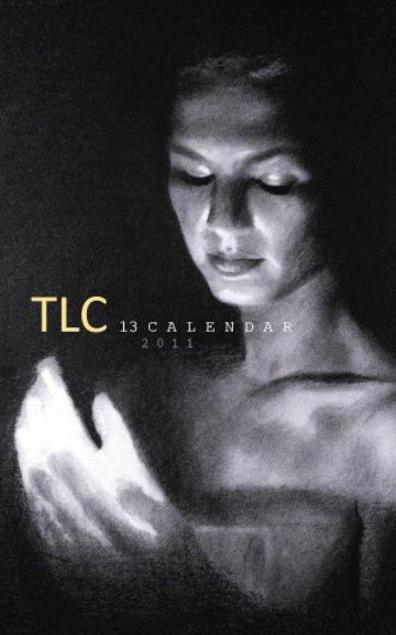View TLC13Calander™ by Cori M. Bey, Asra-Sost Bey