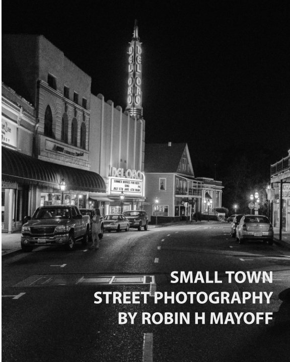 View Small Town Street Photography by Robin Mayoff