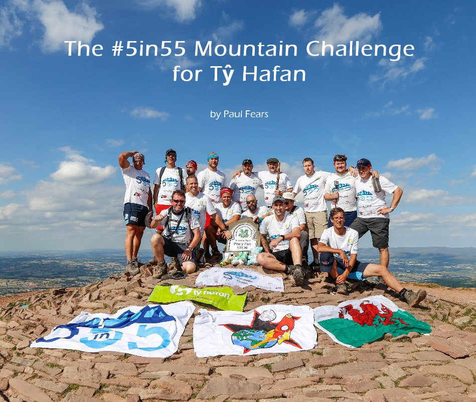 View The #5in55 Mountain Challenge for Tŷ Hafan 2 by Paul Fears