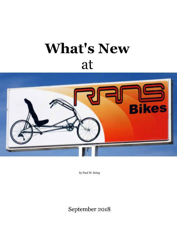 View What's New at RANS Bikes, Inc. by Paul W Krieg